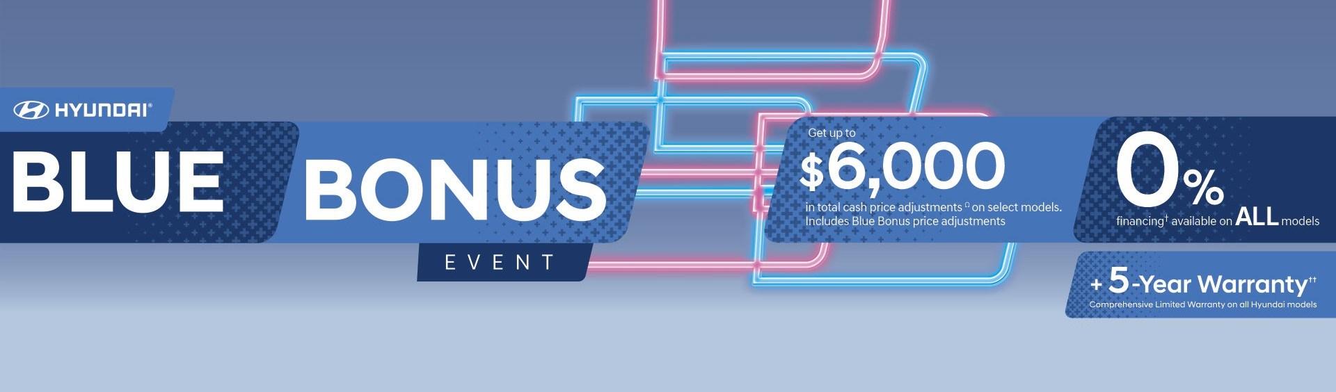 Hyundai Blue Bonus Event