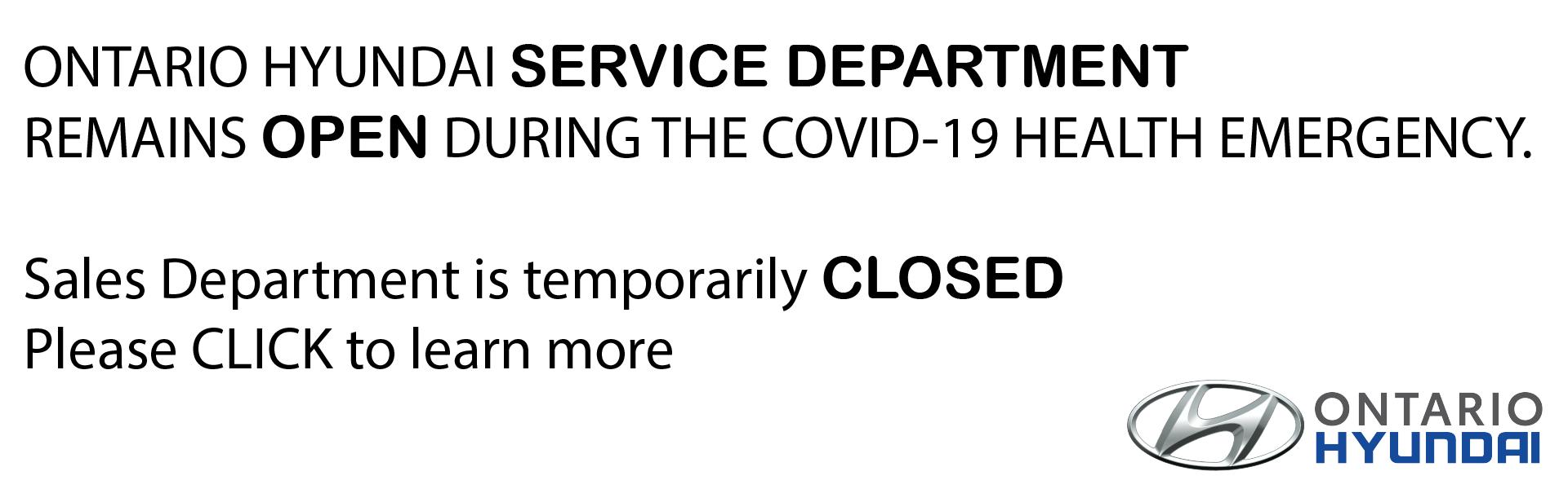 COVID 19 Service Open Sales Closed at Ontario Hyundai